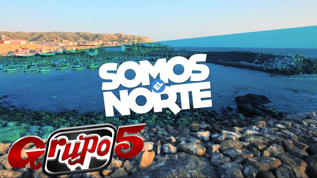 Grupo 5 somos el norte somoselnorte youtube for Grupo el norte