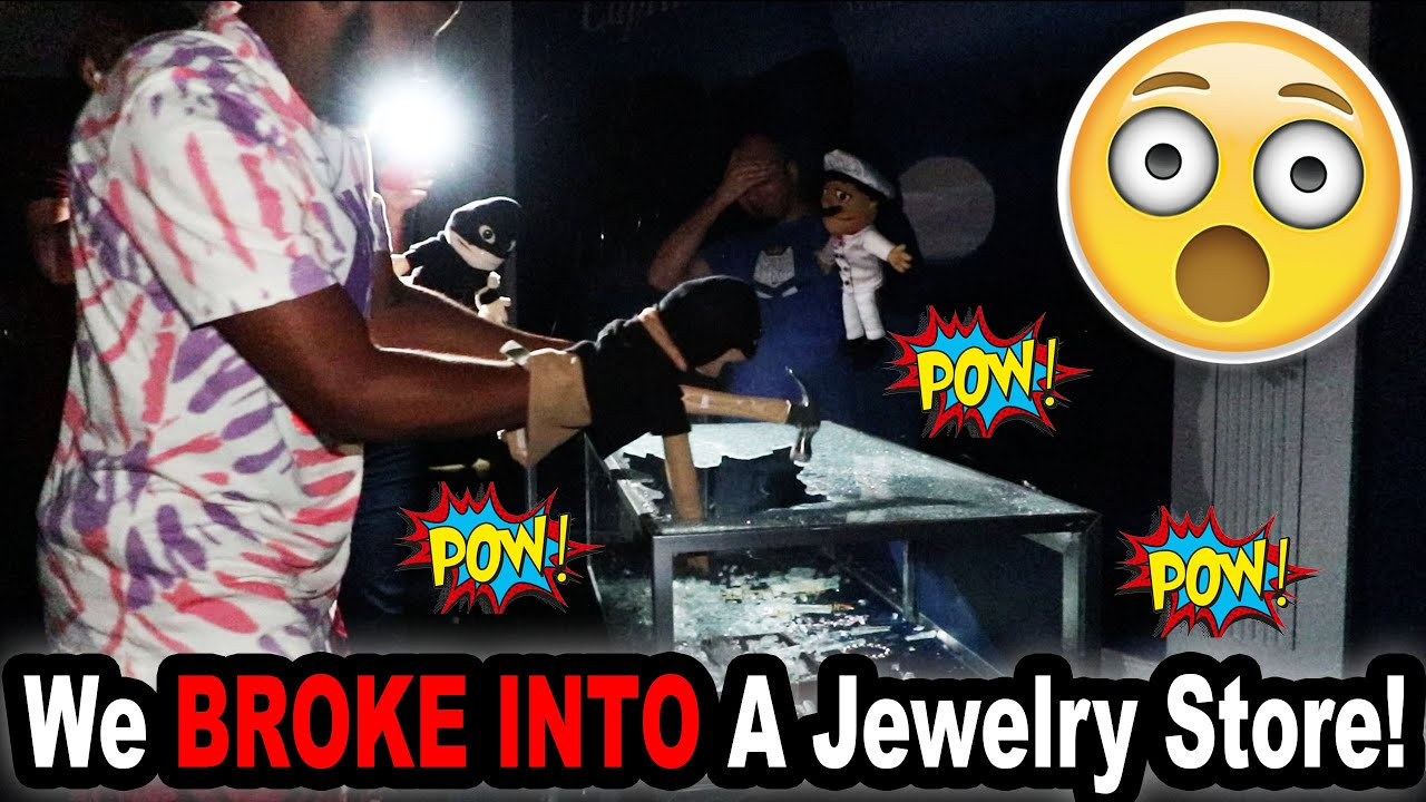 We BROKE INTO A Jewelry Store!!!