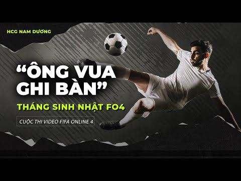 """Cuộc thi """"Ông Vua Ghi Bàn"""" FIFA Online 4"""