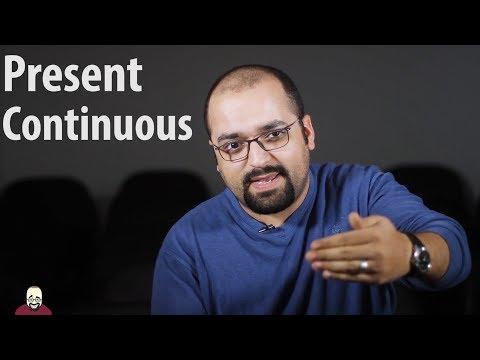 المضارع المستمر - Present Continuous