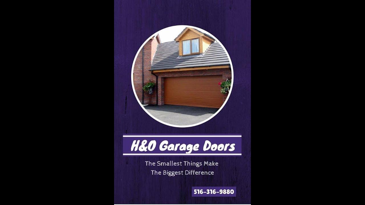 Hu0026O Garage Door Repair Queens U0026 Long Island (516) 316 9880