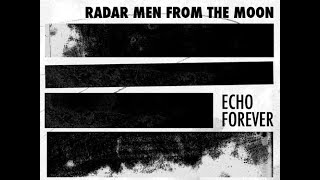 Radar men from the Moon - Echo Forever (Full album 2012)