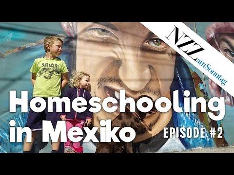 Homeschooling in Mexiko/Reise-Story/NZZ am Sonntag