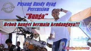 Pusang Rusdy Oyag Percussion - Bunga (heboh)