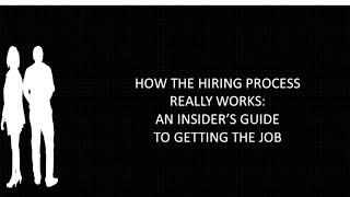 Guest Speakers: How the Hiring Process Really Works- An Insider