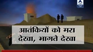 Witnesses reveal that terrorists ran for their lives post surgical strike