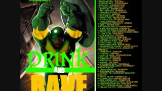 DJ DANE ONE PRESENTS DRINK AND RAVE MIX JAN 2013