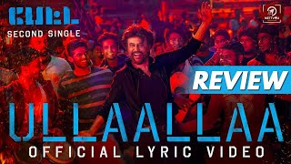 Petta Second Single Review  Ullaallaa   Thalaivar Baila  Rajinikanth   Karthik Subbaraj  Anirudh