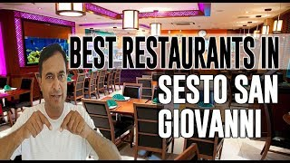 Best Restaurants and Places to Eat in Sesto San Giovanni , Italy