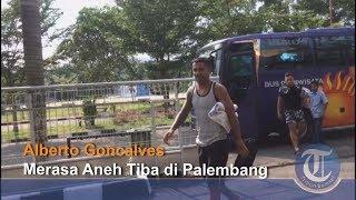 Jelang Sriwijaya FC Vs Madura United | Alberto Goncalves Merasa Aneh Tiba di Palembang