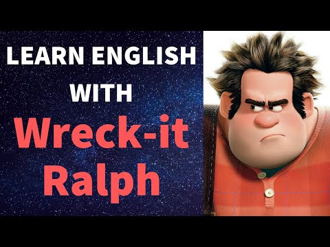 Learn/Practice English with MOVIES (Lesson #8) Title: Wreck-it Ralph