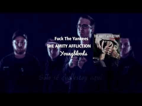 The Amity Affliction - Fuck The Yankees Sub Español