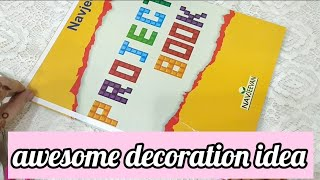 School project book decoration ideas/ how to decorate school project/assignment book decoration