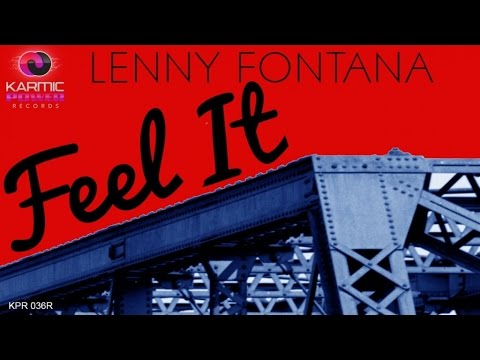 Lenny Fontana - Feel It (PEZNT Remix) Karmic Power Records - House Music 2016