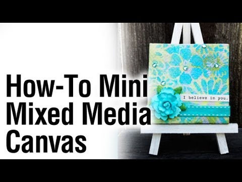 How to diy mixed media mini canvas youtube for How to make canvas painting