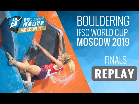 IFSC Climbing World Cup Moscow 2019 - Bouldering Finals