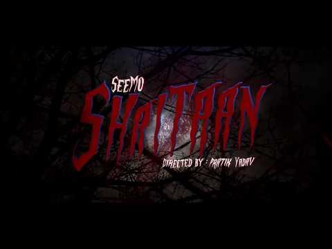 """SHAITAAN"" - SeeMo   Official Music Video"