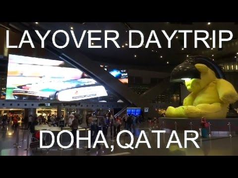 24 hours in Doha, Qatar ( Layover Day Trip)