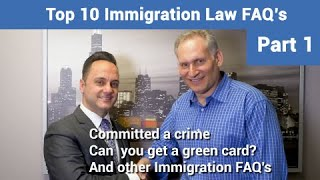 Can you get a visa if you have a criminal conviction and other immigration FAQs
