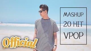 Mashup 20 Hit V-pop 2016   Đỗ Nguyên Phúc x Lê Na  