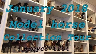 Model horse collection tour January 2018Breyer Trot