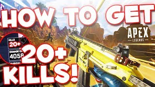 How to get EASY 20 Kills every game Apex Legends