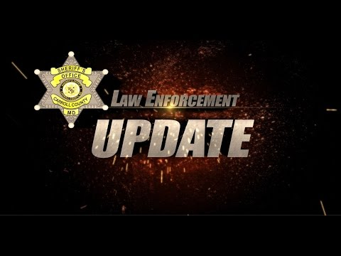 Law Enforcement Update from the Carroll County Sheriff's Office Week of August 1, 2016