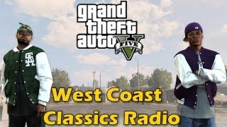 GTA 5 West Coast Classics Radio Station Songs