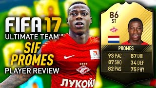 FIFA 17 SIF PROMES (86) *STRIKER* PLAYER REVIEW! FIFA 17 ULTIMATE TEAM!