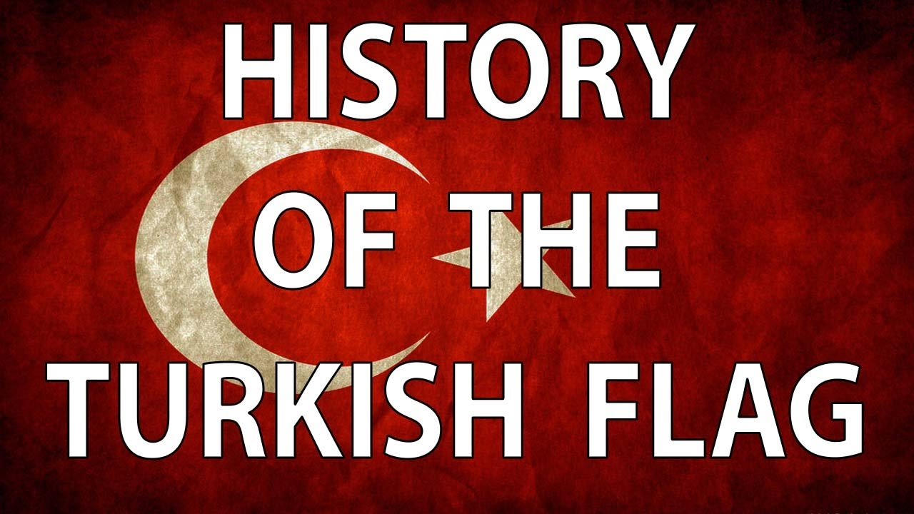 turkey flag history youtube