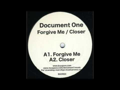 Forgive Me - Document One (Heist Remix)