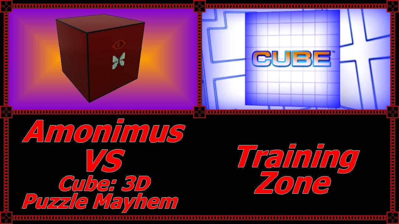 Amonimus Vs Cube 3d Puzzle Mayhem Training Zone Youtube