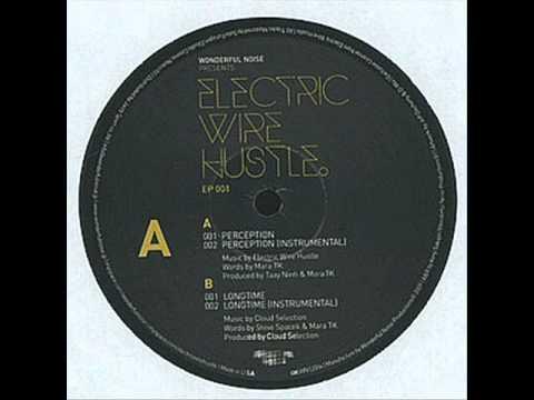"Electric Wire Hustle - ""Perception"" - EP 001"
