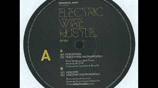 "Electric Wire Hustle - ""Perception"" - EP 001"