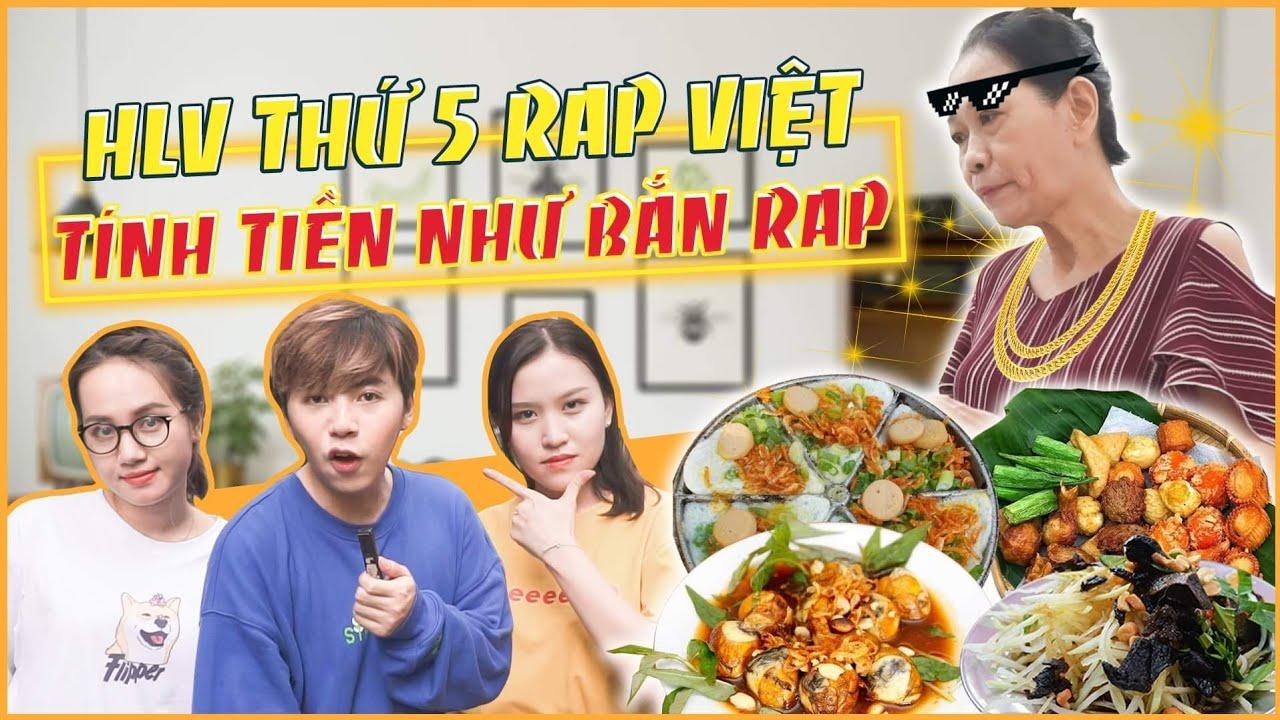 HNAG -Quán ăn Tính Tiền như BẮN RAP, HLV RAP VIỆT Thứ 5 xuất hiện !!!