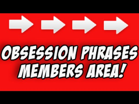 Obsession Phrases Free - Obsession Phrases