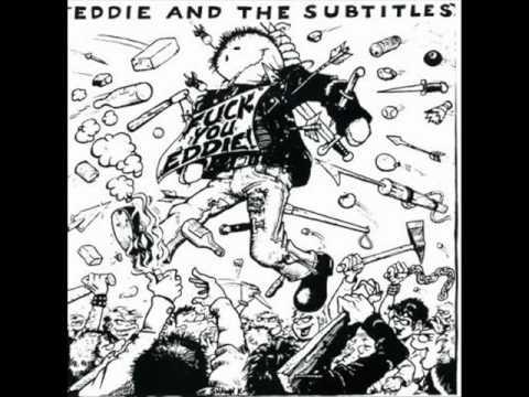 Eddie & the Subtitles - American Society (Original)