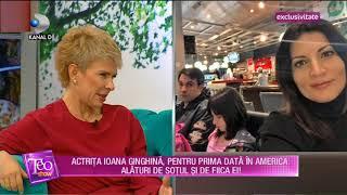 Teo Show (10.05.2018) - Actrita Ioana Ginghina, pentru prima data in America, alaturi de f ...