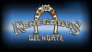 Los Renegados Del Norte - Juego Peligroso(INEDITA)