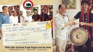 Sushant Singh Rajput Donates Rs 1.25 Crore For NAGALAND FLOOD Releif