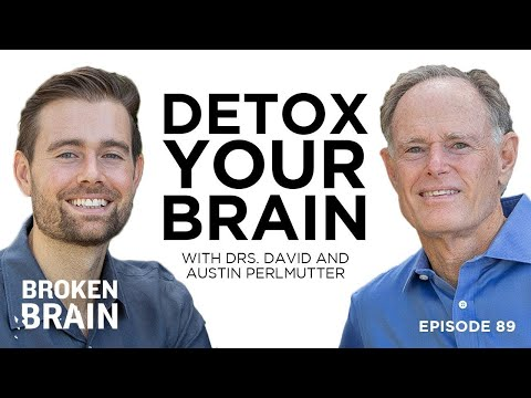 How to Detox Your Brain for Clearer Thinking, Deeper Relationships, and Lasting Happiness