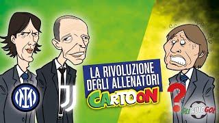 AUTOGOL CARTOON - La Rivoluzione degli allenatori
