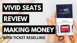 Vivid Seats Review: Make Money With Ticket Reselling