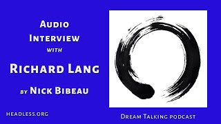 Audio interview with Richard Lang July 31 2020