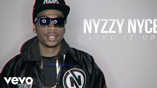 Nyzzy Nyce - Live It Up