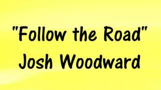 "Josh Woodward ""FOLLOW THE ROAD"" - POP FOLK ACOUSTIC MUSIC - Royalty-Free"