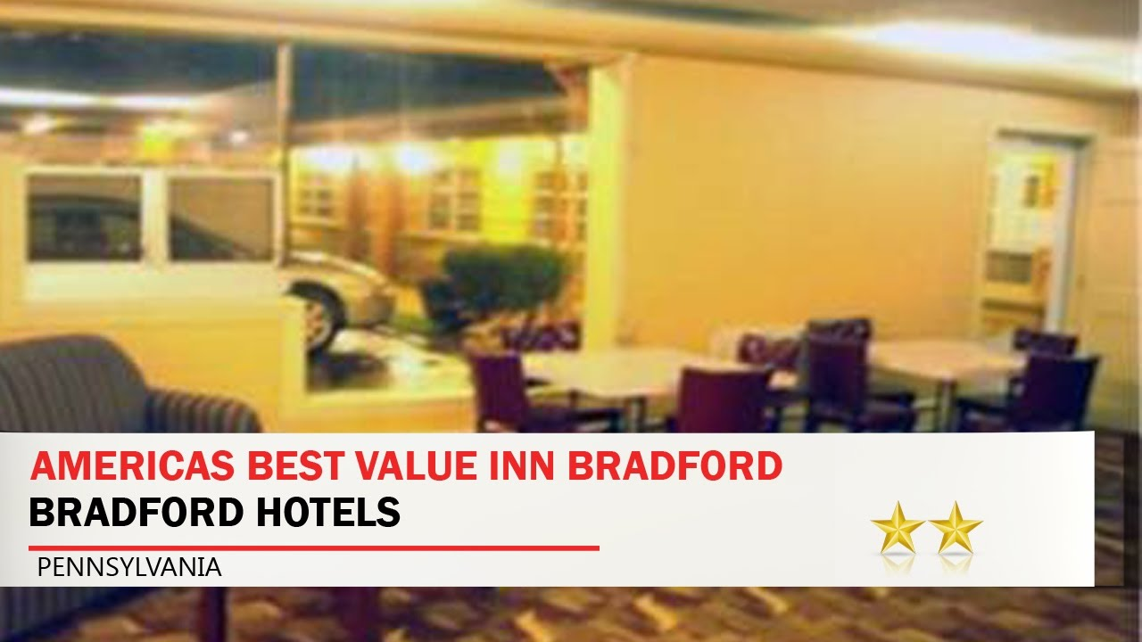 Americas Best Value Inn Bradford Hotels Pennsylvania