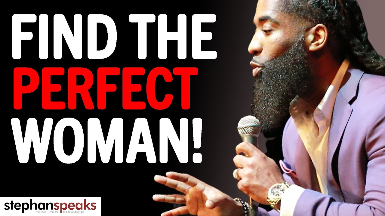 7 KEYS To Picking The Right Woman [SHE'S WIFE MATERIAL] | Stephan Speaks