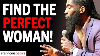 7 KEYS To Picking The Right Woman [SHE'S WIFE MATERIAL]   Stephan Speaks