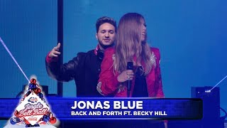 Jonas Blue - 'Back and Forth' FT. Becky Hill (Live at Capital's Jingle Bell Ball 2018